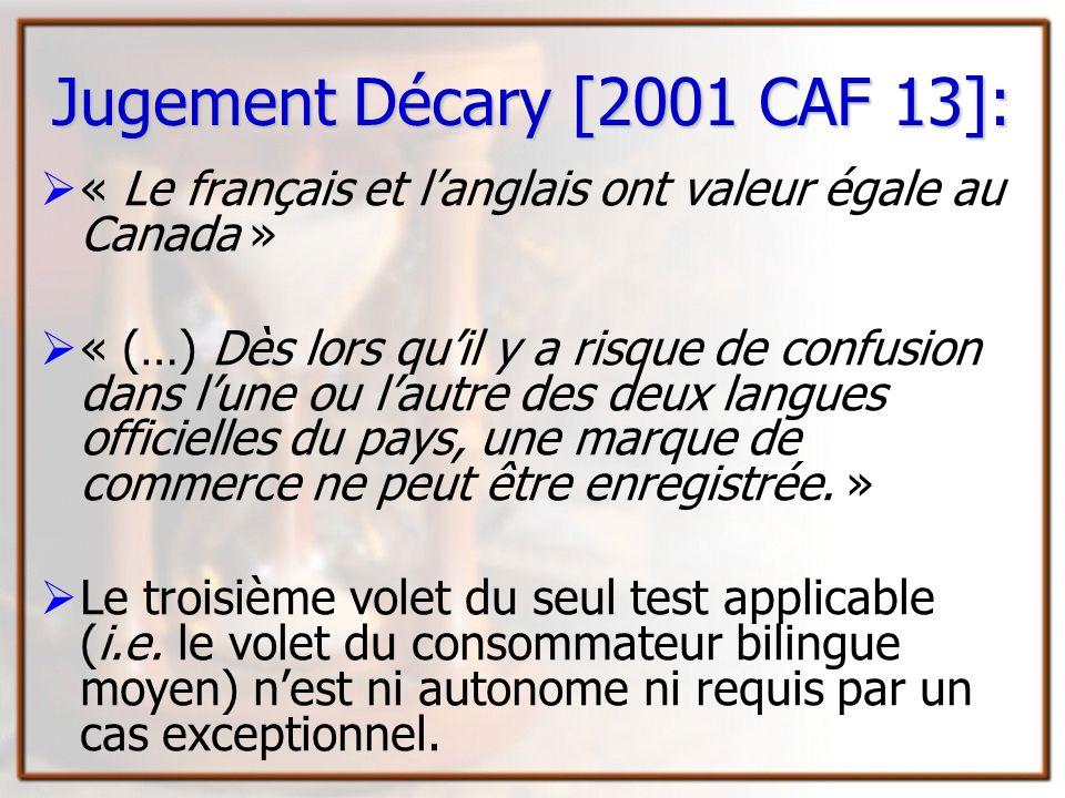 Jugement Décary [2001 CAF 13]: